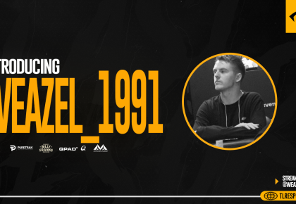 TLR Welcomes Streamer Weazel_1991